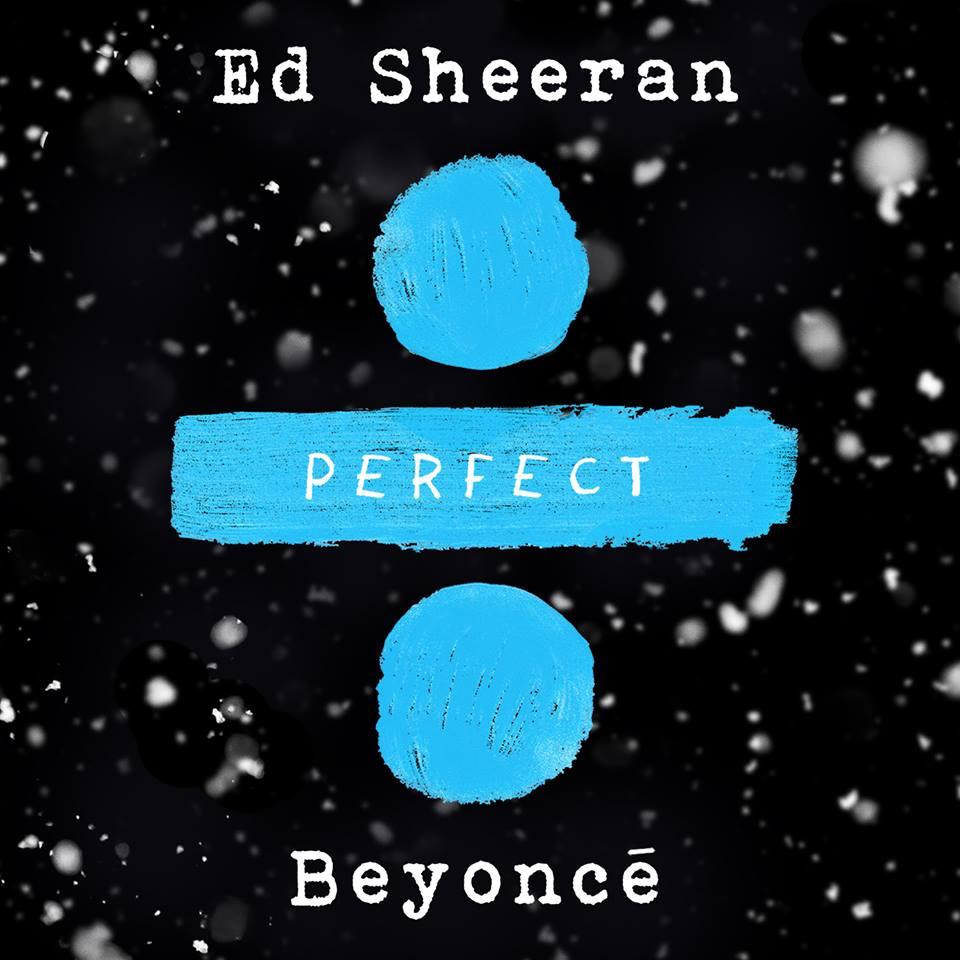 Ed Sheeran lança Perfect com participação de Beyoncé