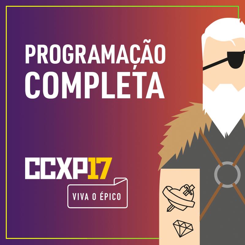Programação completa da CCXP 2017