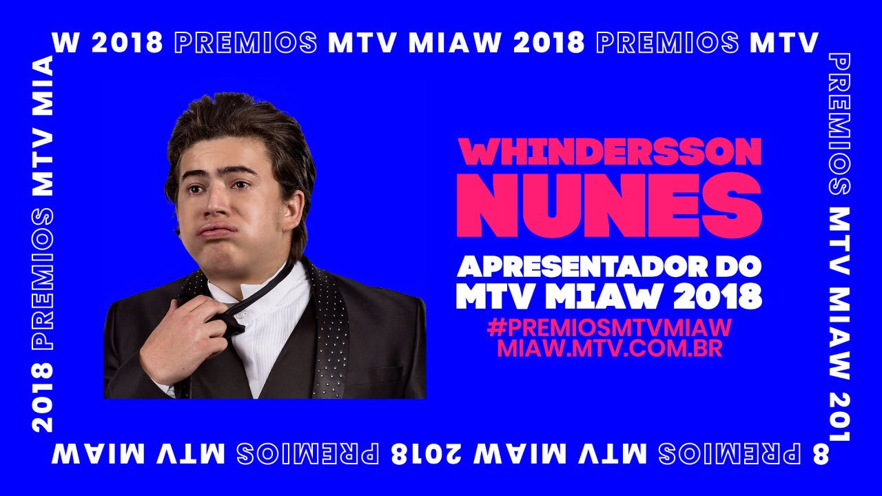 Whindersson Nunes será o host do MTV MIAW 2018