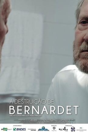Poster de A Destruição de Bernardet