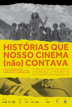 Poster de Histórias que Nosso Cinema (Não) Contava