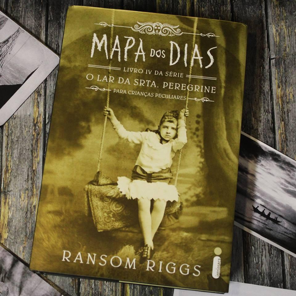 Resenha | Mapa dos Dias, Ransom Riggs (Editora Intrínseca, 2019)