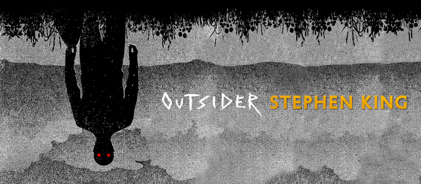 Outsider Stephen King