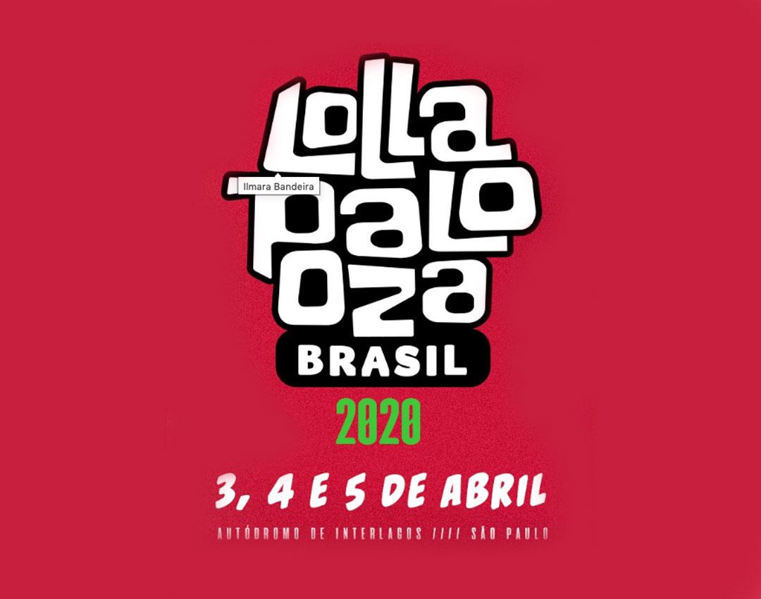 Confira o lineup completo do Lollapalooza 2020