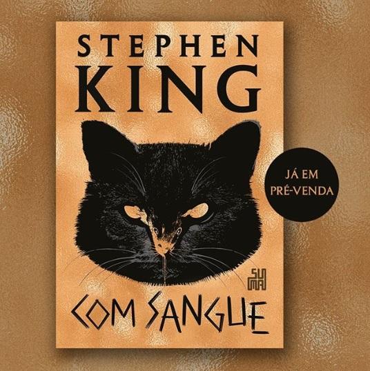 """""""Com Sangue"""", novo livro de Stephen King, tem pré-venda disponibilizada"""