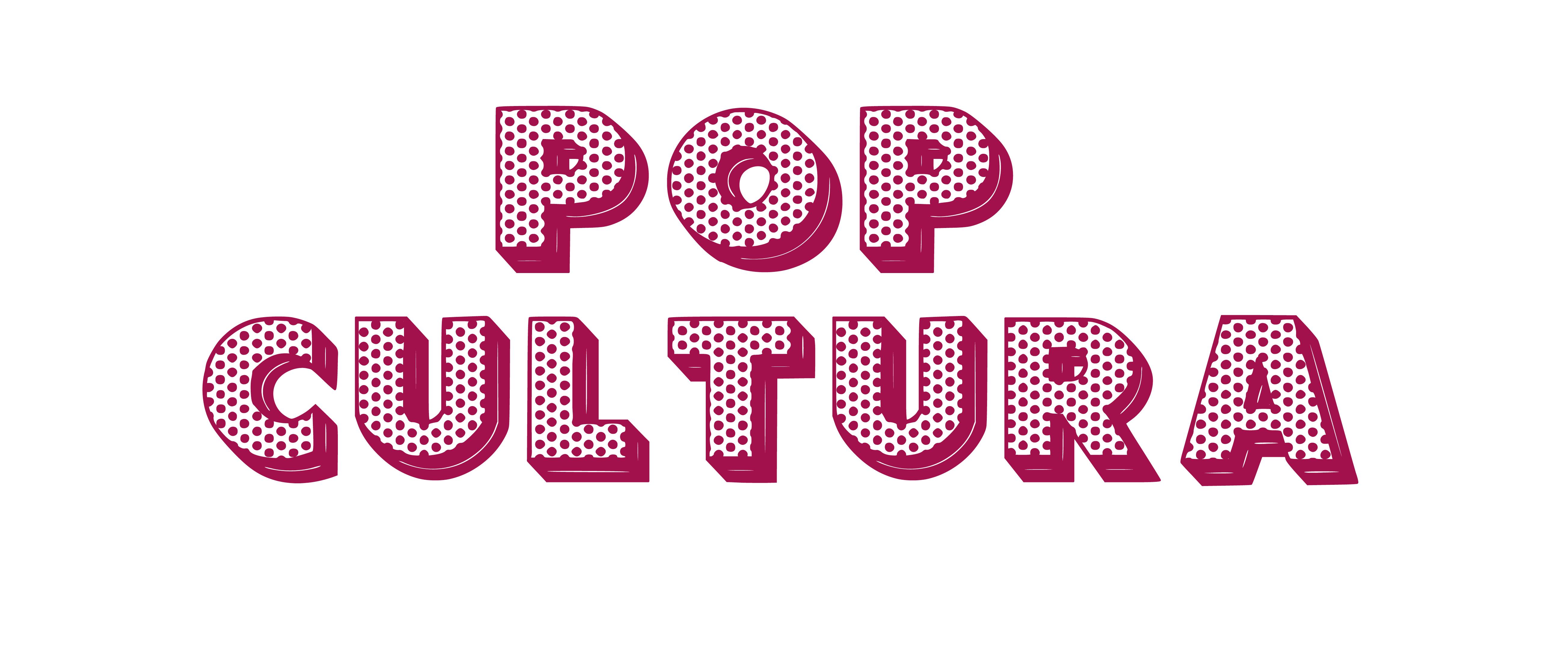 Pop Cultura